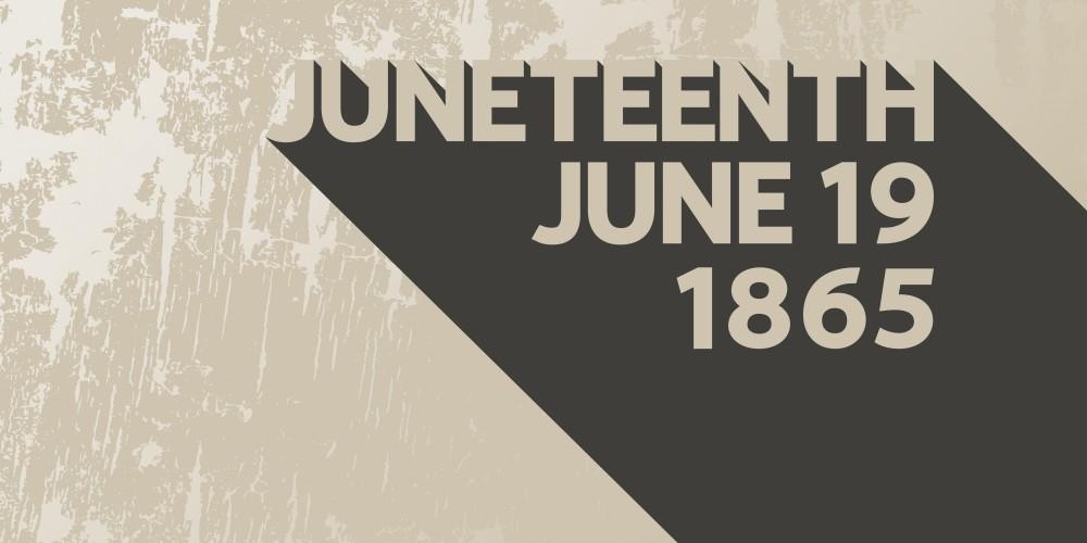 21-Juneteenth - June 18, 1865